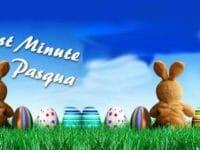 Pasqua... lastminute!!