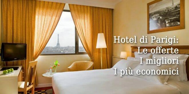 Hotel a Parigi: offerte