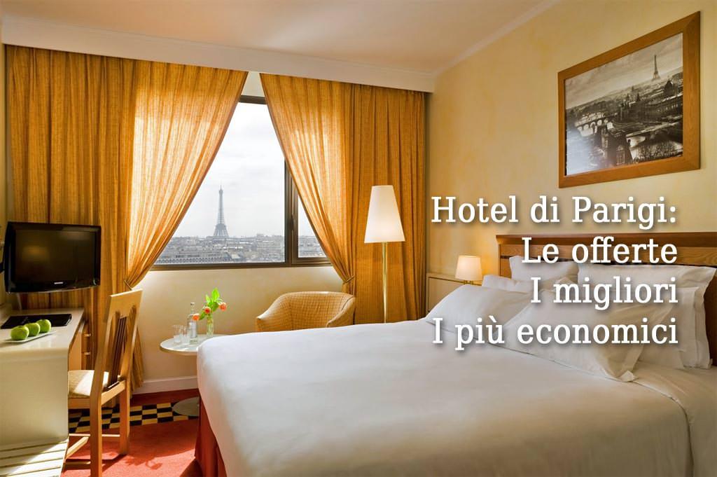 Elenco dei migliori Hotel di Parigi, in offerta - 2018
