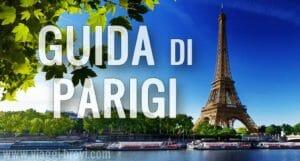 Parigi: la guida turistica